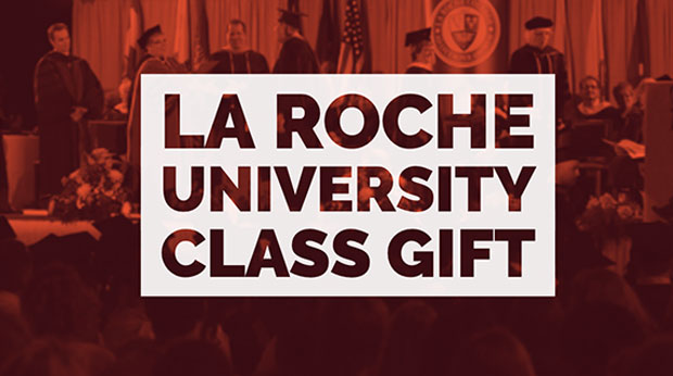 La Roche University Senior Class Gift